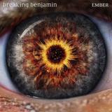 Cd Breaking Benjamin Ember Novo Lacrado [encomenda]